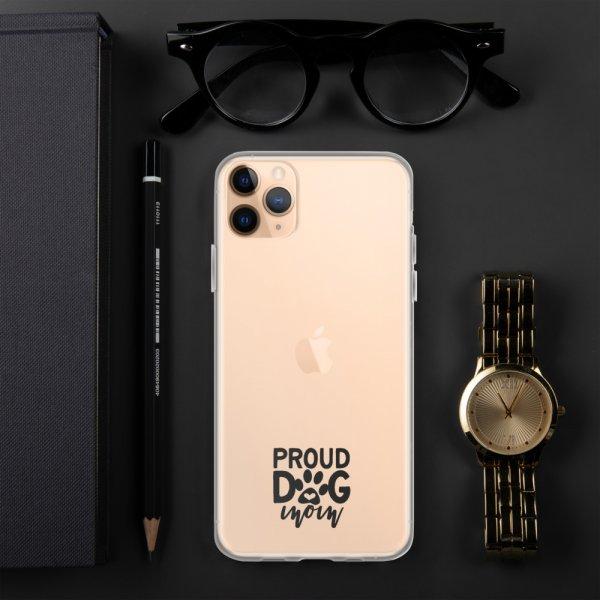 Proud Dog Mom - iPhone Case